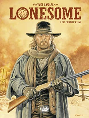 Lonesome Vol. 1: The Preacher's Trail