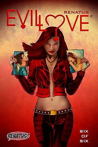 Evil Love #6