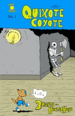 Quixote Coyote Vol. 1: 3 Nights in a Haunted House
