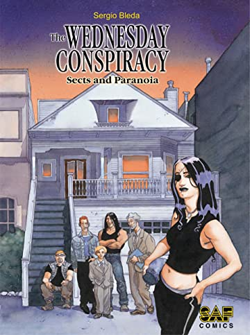 The Wednesday Conspiracy Vol. 1: Sects and Paranoia