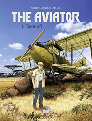 The Aviator Tome 1: Take-Off