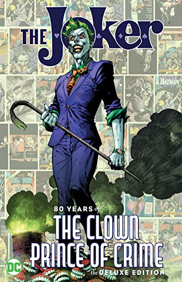 The Joker: 80 Years of the Clown Prince of Crime The Deluxe Edition
