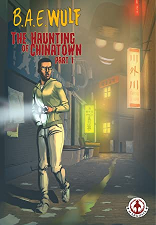 B.A.E. Wulf: The Haunting of Chinatown No.1