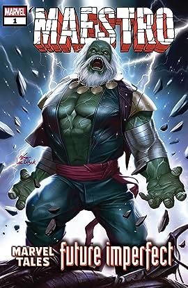 Maestro: Future Imperfect - Marvel Tales (2020) #1