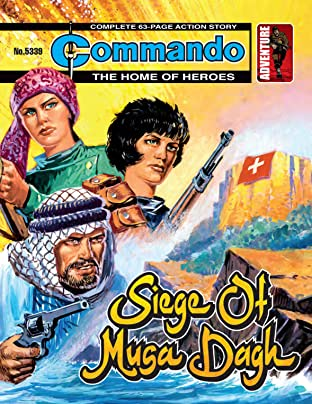 Commando No.5339: The Siege Of Musa Dagh