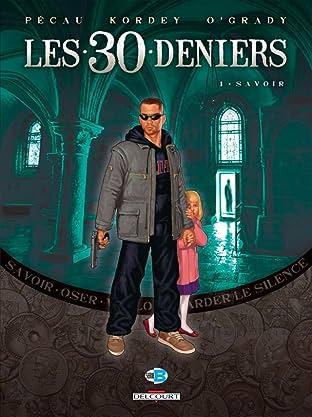 Les 30 Deniers Vol. 1: Savoir