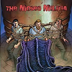 The Moses Militia #5