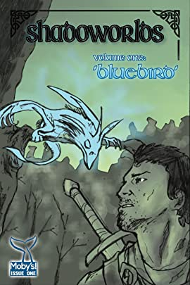 ShadoWorlds Vol. 1: Bluebird
