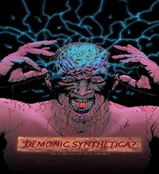 Demonic Synthetica? No.1