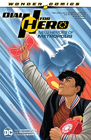Dial H for Hero (2019-) Tome 2: New Heroes of Metropolis