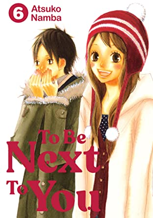 To Be Next to You Tome 6
