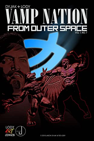 Vampire Nation from Outer Space #7