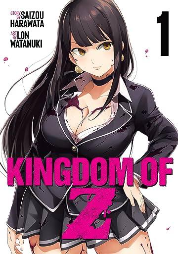 Kingdom of Z Tome 1