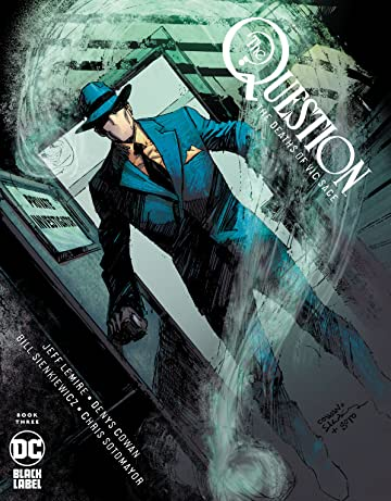 The Question: The Deaths of Vic Sage (2019-) #3