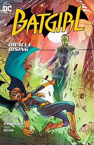 Batgirl (2016-) Vol. 7: Oracle Rising
