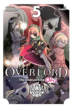 Overlord: The Undead King Oh! Vol. 5