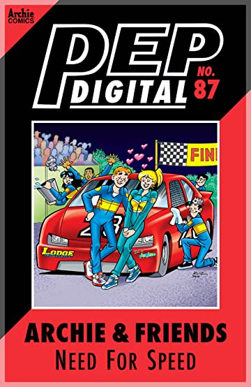 PEP Digital #87: Archie & Friends Need for Speed