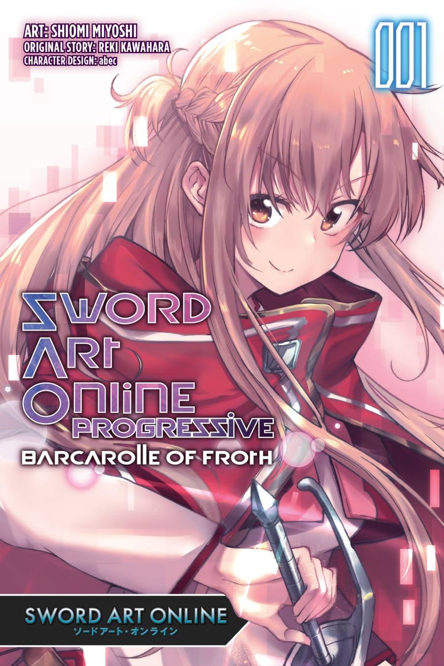 Sword Art Online Progressive Barcarolle of Froth Vol. 1