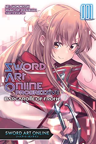 Sword Art Online Progressive Barcarolle of Froth Vol. 1