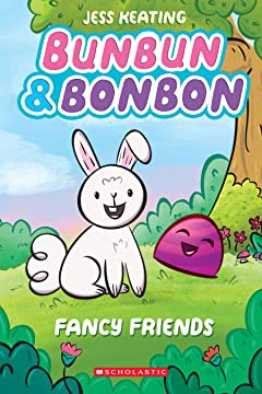 Bunbun & Bonbon: Fancy Friends Vol. 1