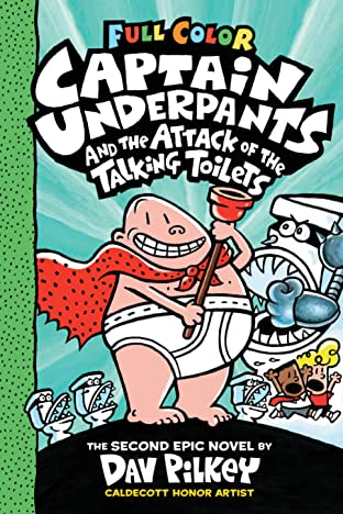 Captain Underpants: Attack Of The Talking Toilets Tome 2