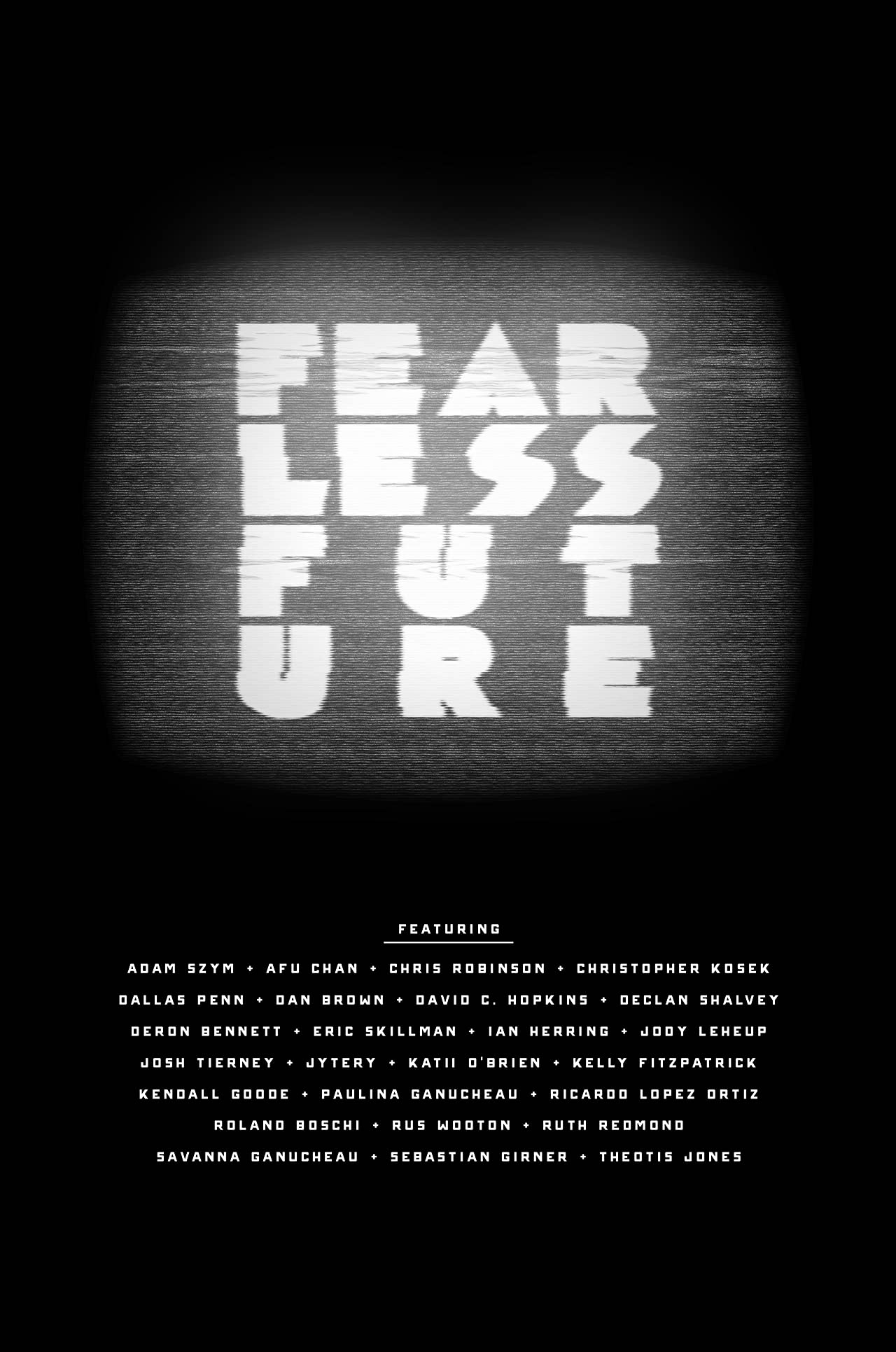 Fearless Future Vol. 1