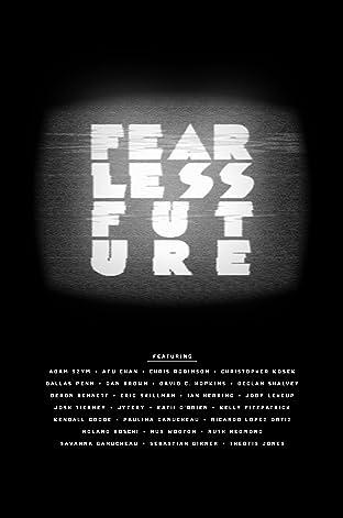 Fearless Future Vol. 1
