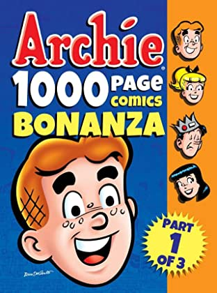Archie 1000 Page Comics Bonanza: Part 1