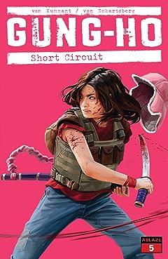 Gung-Ho #5: Short Circuit