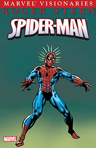 Spider-Man Visionaries: Roger Stern Vol. 1