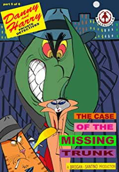 Danny and Harry Private Detectives #5: The Case of the Missing Trunk Part 5 of 6