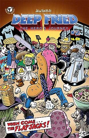 Deep Fried: The Hero's Journey #2