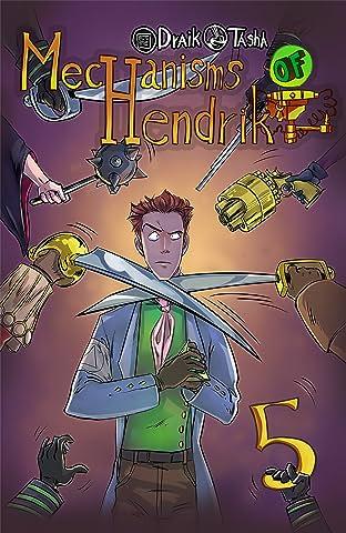Mechanisms of Hendrik #5