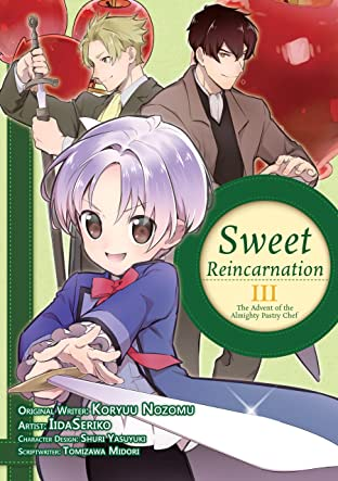 Sweet Reincarnation Tome 3