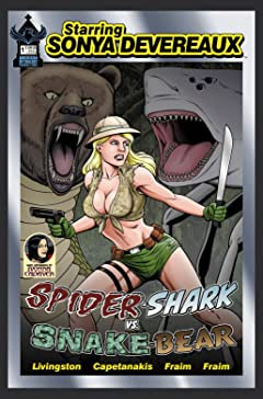 Starring Sonya Devereaux: Spidershark Vs Snakebear #4