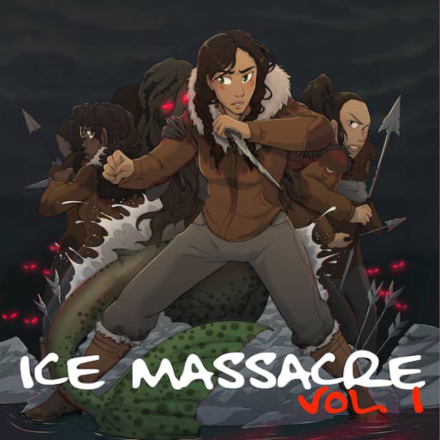 Ice Massacre: The Graphic Novel Vol. 1