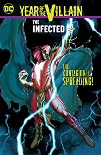 Year of the Villain: The Infected