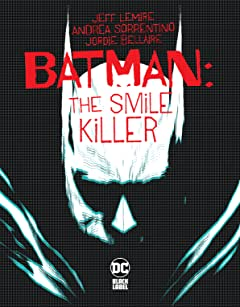 Batman: The Smile Killer (2020-) #1