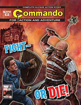 Commando #4713: Fight - Or Die!