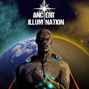 Ancient Illumination Vol. 1: Remembrance and Revolt