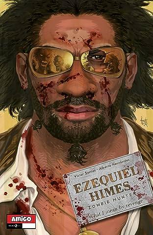 Ezequiel Himes: Zombie Hunter No.2