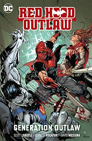 Red Hood: Outlaw (2016-) Vol. 3: Generation Outlaw