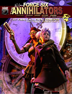 Force Six, The Annihilators #37