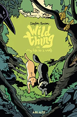 Wild Thing Or: My Life As A Wolf