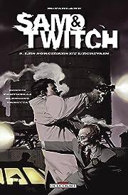 Sam and Twitch Tome 2: Les Sorcières et l'écrivain