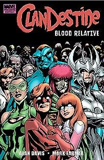 Clandestine: Blood Relative