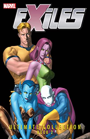 Exiles Ultimate Collection Tome 2