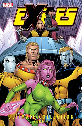 Exiles Ultimate Collection Tome 4