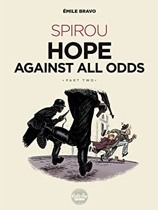 Spirou Hope Against All Odds: Part 2