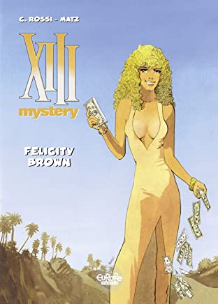 XIII Mystery Tome 9: Felicity Brown